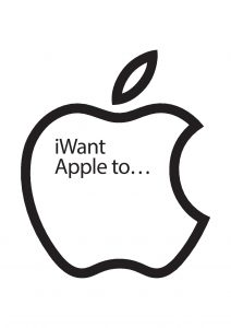 i want apple to...